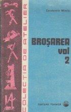 Brosarea, Volumul al II-lea