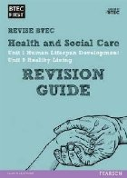 BTEC First in Health and Social Care Revision Guide