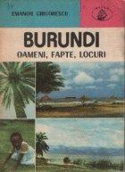 Burundi - Oameni, fapte, locuri