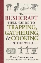 Bushcraft Field Guide Trapping Gathering