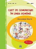 Caiet de comunicare in limba Romana - Clasa pregatitoare - Activitati interdisciplinare NEAVIZAT