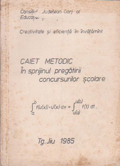 Caiet Metodic in Sprijinul Pregatirii Concursurilor Scolare