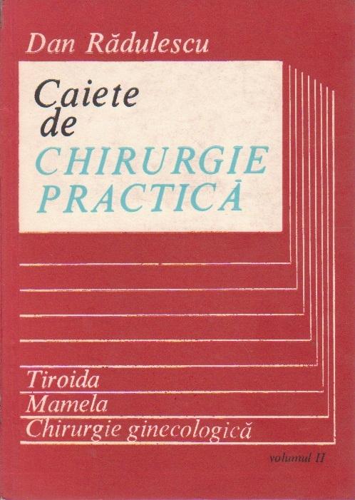 Caiete de Chirurgie Practica, Volumul al II-lea