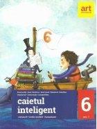 Caietul inteligent - Literatura, limba romana, comunicare pentru clasa a VI-a, semestrul I