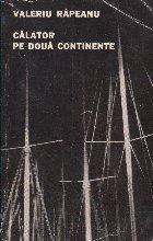 Calator pe doua continente