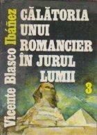 Calatoria unui romancier in jurul lumii, Volumul al III-lea