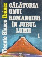 Calatoria unui romancier in jurul lumii, Volumul I