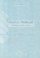 Calcul tabelar - Teorie si aplicatii in economie