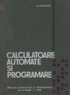Calculatoare automate si programare