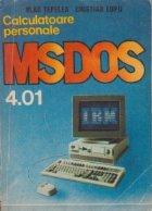 Calculatoare personale - Sistemul de operare MS-DOS 4.01