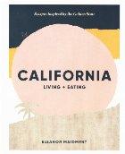 California: Living + Eating
