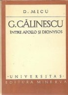 Calinescu Intre Apollo Dionysos