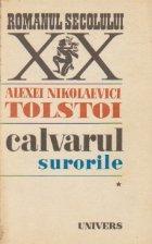 Calvarul, Volumul I - Surorile