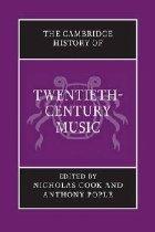 Cambridge History Twentieth Century Music