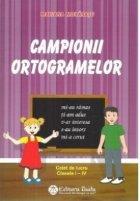 Campionii ortogramelor Caiet lucru clasele