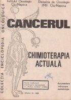 Cancerul Chimioterapia actuala Volumul 12/1983