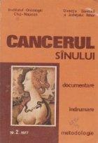Cancerul sinului Documentare indrumare metodologie