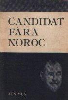 Candidat fara noroc