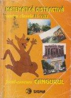 Cangurul - Matematica distractiva pentru clasele II-VIII