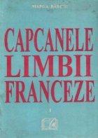 Capcanele limbii franceze, I, La Structure Impersonnelle