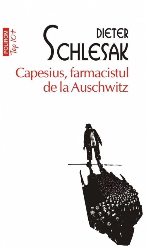 Capesius, farmacistul de la Auschwitz (ediție de buzunar)