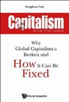 Capitalism In The 21st Century: Why Global Capitalism Is Bro