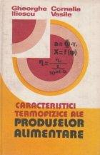 Caracteristici termofizice ale produselor alimentare