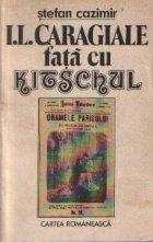 I. L. Caragiale fata cu kitschul