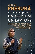 Care e diferența dintre un copil și un laptop?.O călătorie personală prin religie, fizică și neuroștiințe