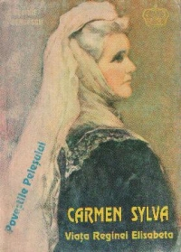 Carmen Sylva - Viata reginei Elisabeta