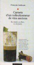 Carnets collectionneur vins anciens