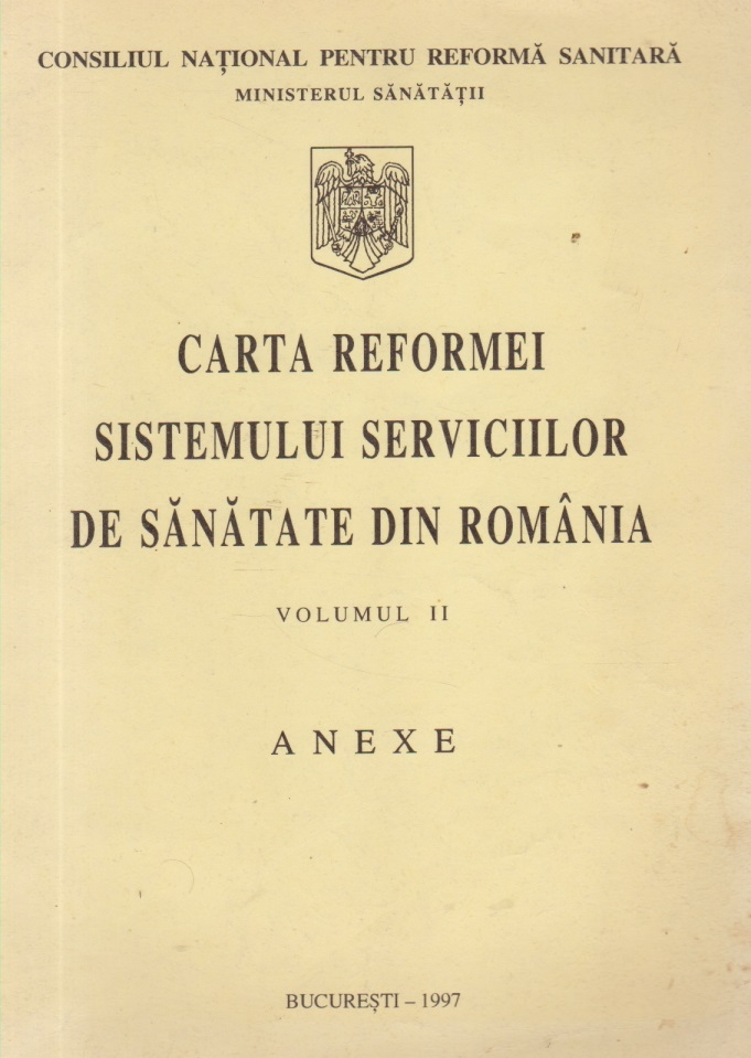 Carta Reformei sistemului serviciilor de sanatate din Romania, Volumul al II-lea - Anexe