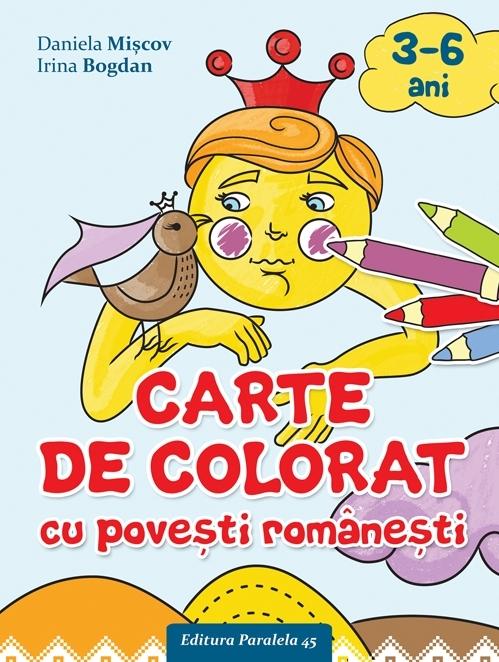 CARTE DE COLORAT CU POVEŞTI ROMÂNEŞTI (3-6 ANI)