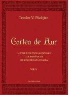 Cartea de Aur sau luptele politico-nationale ale romanilor de sub coroana ungara, vol. V