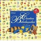Cartea Bebelusului Editia