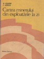 Cartea minerului din exploatarile la zi