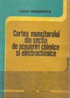 Cartea muncitorului din sectia de acoperiri chimice si electrochimice