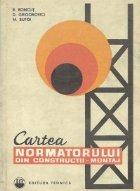 Cartea normatorului din constructii-montaj