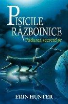 Cartea 3 Pisicile Războinice. Pădurea secretelor