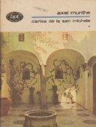 Cartea de la San Michele, Volumul I