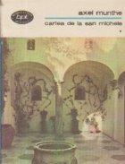 Cartea de la San Michele, Volumele I si II