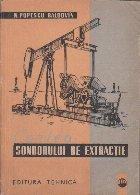Cartea Sondorului de Extractie (Editie 1962)