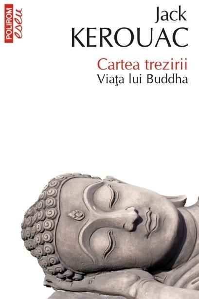 Cartea trezirii. Viața lui Buddha (ediţie de buzunar)