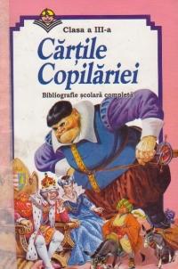 Cartile copilariei - Bibliografie scolara completa, Clasa a III-a