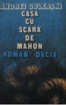 Casa cu scara de mahon. Cronica de familie - Roman