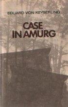 Case in amurg