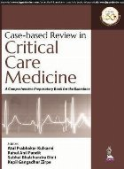 Case-Based Review in Critical Care Medicine