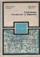 Casetofoane - Functionare si depanare