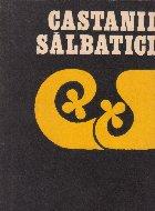 Castanii salbatici