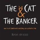 Cat & the Banker